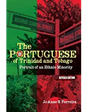 The Portuguese of Trinidad and Tobago: Portrait of an Ethnic Minority