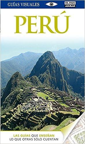 Perú (Guías Visuales): Amazon.es: Varios autores: Libros