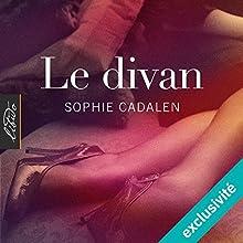 Le divan | Livre audio Auteur(s) : Sophie Cadalen Narrateur(s) : Micky Sebastian
