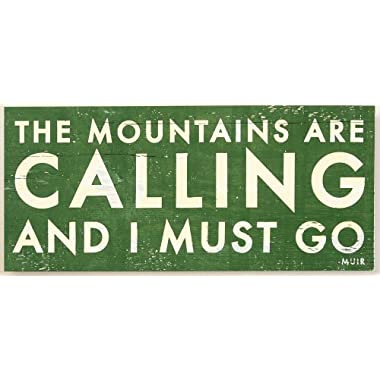 The Mountains Are Calling and I Must Go - Rustic Wooden Sign (Green, Small 8x17)