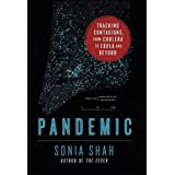 Pandemic by Sonia Shah (2016-05-13)