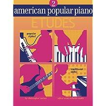 American Popular Piano - Etudes: Level Two - Etudes