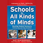 Schools for All Kinds of Minds: Boosting Student Success by Embracing Learning Variation | Mary-Dean Barringer,Craig Pohlman,Michele Robinson