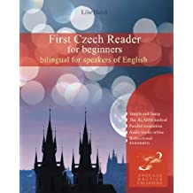 First Czech Reader for beginners: bilingual for speakers of English