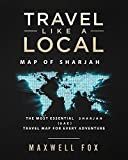 Travel Like a Local - Map of Sharjah: The Most