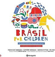 Brasil for Children. 30 Canções Brasileiras Para Brincar e Dançar: 30 Canções Brasileiras Para Brincar e Dançar / 30 Brazilia