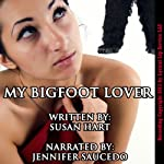 My Bigfoot Lover: A Quirky Erotic Short Story | Susan Hart