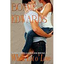 Whole Lot O' Love (The Brantons Book 3)