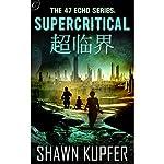 Supercritical | Shawn Kupfer