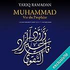 Muhammad Vie du prophète: Les enseignements spirituels et contemporains   Livre audio Auteur(s) : Tariq Ramadan Narrateur(s) : Tariq Ramadan