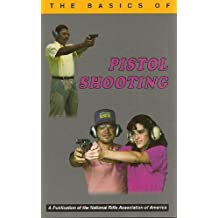 Basics of Pistol Shooting