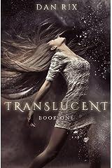 Translucent (Volume 1) Paperback