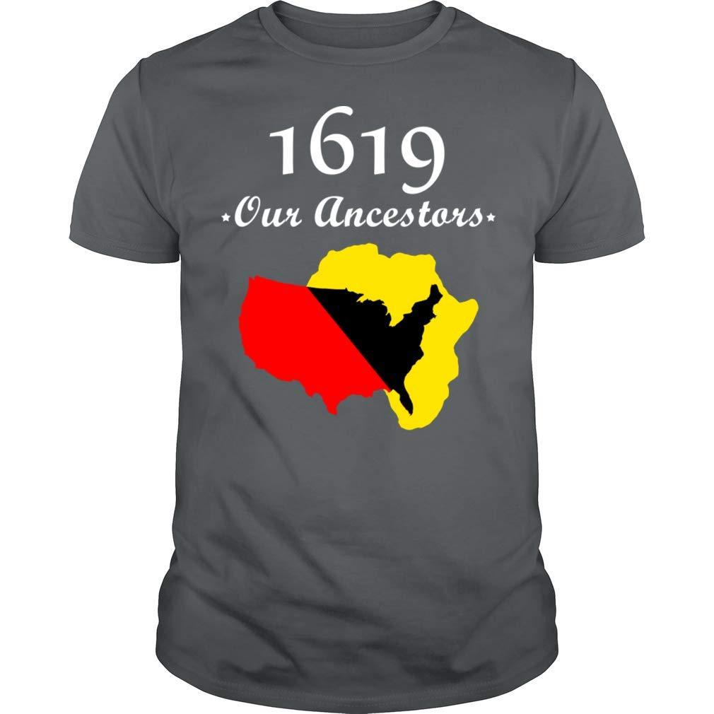 400 Years 1619 Our Ancestors Tee Us Established African American Black Past History Tshirt