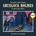 Das Monster von Soho (Sherlock Holmes - Die neuen Fälle 24) | Andreas Masuth