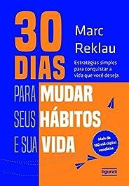30 dias para mudar seus hábitos e sua vida