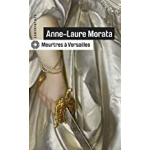 Meurtres à Versailles (Labyrinthes) (French Edition)