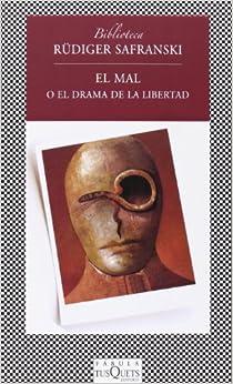 El mal o el drama de la libertad (FÁBULA): Amazon.es