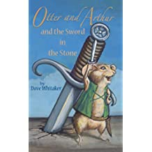 Otter and Arthur and the Sword in the Stone