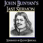 John Bunyan's Last Sermon | John Bunyan