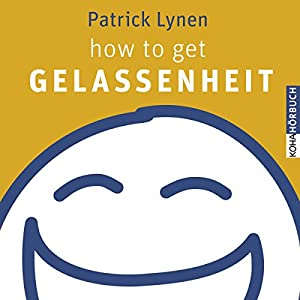 how to get Gelassenheit Hörbuch