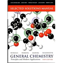 Selected Solutions Manual -- General Chemistry: Principles and Modern Applications