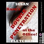 Kara's Double Penetration at the Office: A Rough Double Team Sex Short | Susan Fletcher