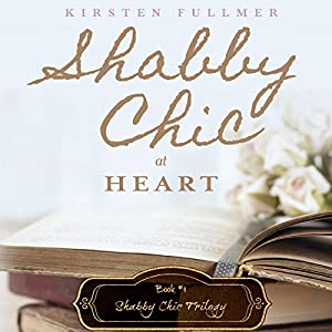 Shabby Chic at Heart Audiobook