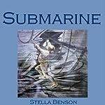 Submarine | Stella Benson