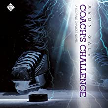 Coach's Challenge: Scoring Chances Audiobook by Avon Gale Narrated by Scott R. Smith