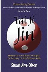 Tai Ji Jin (Chen Kung Series) (Volume 2) Paperback