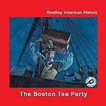 The Boston Tea Party | Melinda Lilly