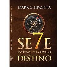 7 Segredos para Revelar Destino