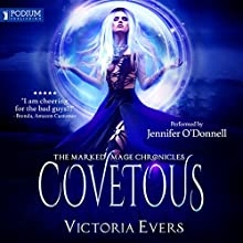 Covetous: The Marked Mage Chronicles, Book 2 Audiobook by Victoria Evers Narrated by Jennifer O'Donnell