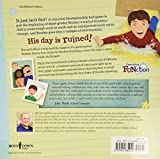 My Day Is Ruined!: A Story Teaching Flexible