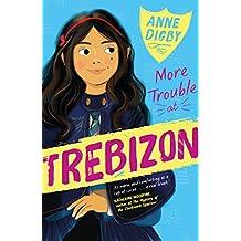 More Trouble at Trebizon (The Trebizon Boarding School Series)