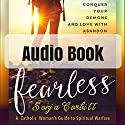 Fearless: Conquer Your Demons and Love with Abandon Audiobook by Sonja Corbitt Narrated by Sonja Corbitt