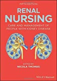 Renal Nursing: Care and Management of People with
