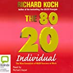 The 80/20 Individual | Richard Koch