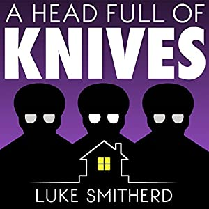 A Head Full of Knives: An Urban Fantasy Novel Audiobook