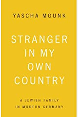 Stranger in My Own Country: A Jewish Family in Modern Germany Capa comum