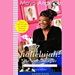 Hallelujah! The Welcome Table: A Lifetime of Memories with Recipes | Maya Angelou