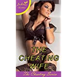 The Cheating Wife (The Cheating Series Book 9)
