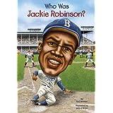 Who Was Jackie Robinson? (Turtleback School & Library Binding Edition)