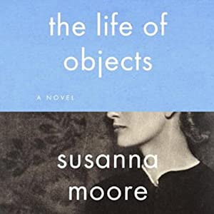 The Life of Objects Audiobook