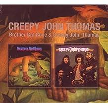 Brother Bat Bone & Creepy John Thomas (Two On One) by Creepy John Thomas