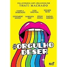 Orgulho de ser (Portuguese Edition)