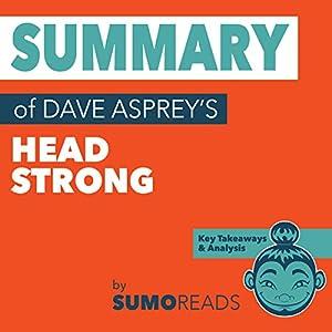 Summary of Dave Asprey's Head Strong: Key Takeaways & Analysis Audiobook