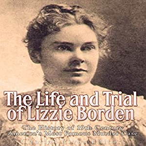 The Life and Trial of Lizzie Borden Audiobook