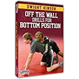Dwight Hinson: Off the Wall Drills for Bottom Position