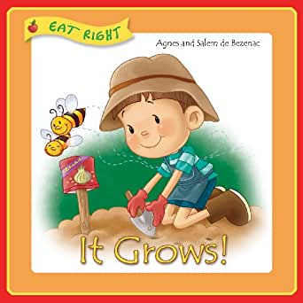 It Grows (Eat Right Book 2)